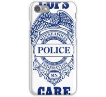 Cops Care iPhone Case/Skin