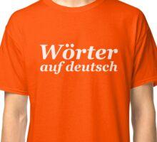 Wörter auf deutsch (White edition) Classic T-Shirt