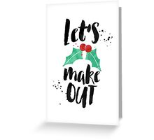 Boyfriend Christmas Card - Holiday Card - Romantic Christmas - Naughty Christmas Card - For Him - For Her - Girlfriend Card - Let's Make Out Greeting Card