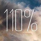 110% by robertandjoey
