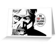 We're dead! Greeting Card