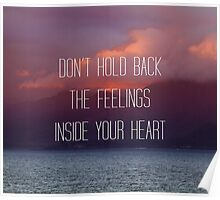 Don't Hold Back The Feelings... Poster