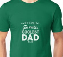 Officially The World's Coolest Dad Unisex T-Shirt