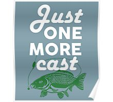 Just One More Cast Poster