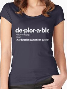 Deplorable Definition: Hardworking American Patriot Women's Fitted Scoop T-Shirt