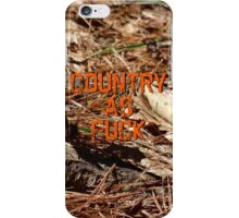 Country As Fuck - Camo iPhone Case/Skin