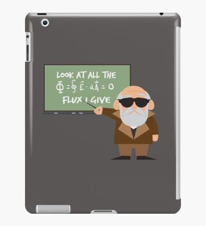 0 Flux Given iPad Case/Skin