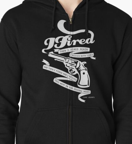 I Fired and I Missed - White Zipped Hoodie