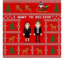 I WANT TO BELIEVE IN UGLY CHRISTMAS Photographic Print