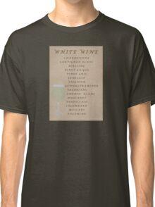 White Wines Classic T-Shirt