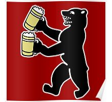 ours berlin beer Bier bear Poster