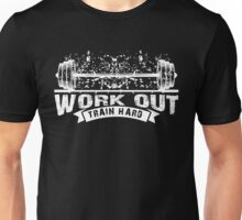 Work Out Train Hard (white) Unisex T-Shirt