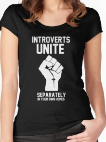 Introverts unite separately in your own homes Women's Fitted Scoop T-Shirt