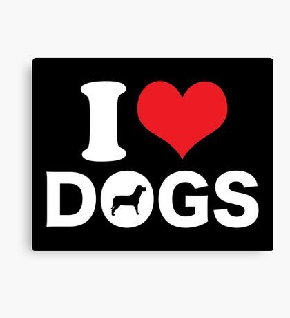 Cute Funny I Love DOGS Canvas Print