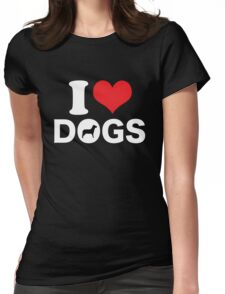 Cute Funny I Love DOGS Womens Fitted T-Shirt