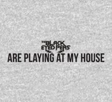 The black eyed peas is playing at my house by TotalPotencia