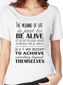 Meaning of Life Women's Relaxed Fit T-Shirt