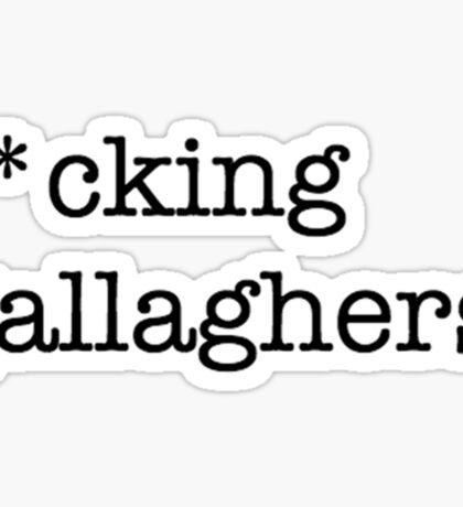 Gallaghers X Shameless Sticker