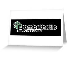 Bombathstic Creations Logo Greeting Card