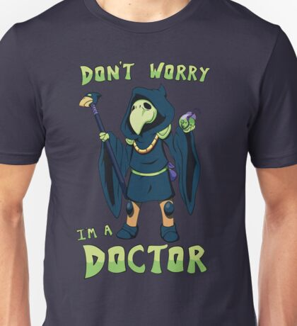 "Plague Knight - ""I'm a doctor"" - Shovel Knight Unisex T-Shirt"