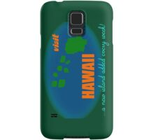 Visit Hawaii Samsung Galaxy Case/Skin