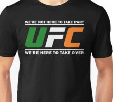 UFC Ireland, McGregor Quote design clothing and accessories Unisex T-Shirt