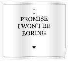 I Won't Be Boring Poster