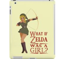 What if Zelda was a girl? (it's a joke) iPad Case/Skin