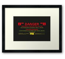 EMERGENCY DESTRUCTION SYSTEM Framed Print
