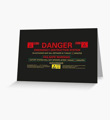 EMERGENCY DESTRUCTION SYSTEM Greeting Card