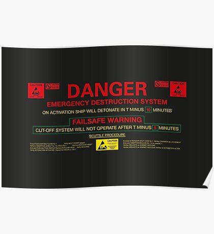 EMERGENCY DESTRUCTION SYSTEM Poster