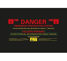 EMERGENCY DESTRUCTION SYSTEM Photographic Print