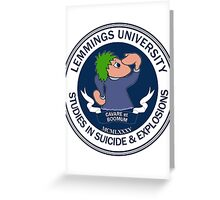 Lemmings University - Suicide & Explosions Greeting Card