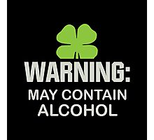 May Contain Alcohol Photographic Print