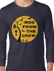 Boo from the crew Long Sleeve T-Shirt