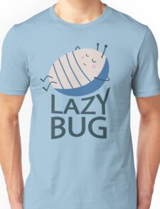 Lazy Bug Unisex T-Shirt