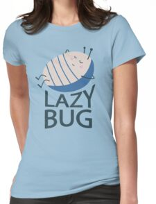 Lazy Bug Womens Fitted T-Shirt