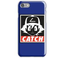 You MUST Catch Them All iPhone Case/Skin