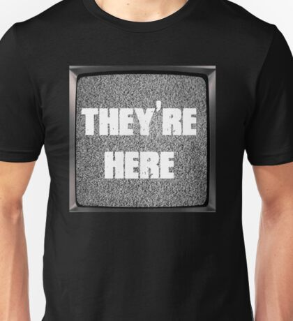 Poltergeist Quote - They're Here Unisex T-Shirt