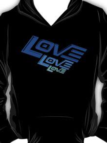 LOVE! LOVE! LOVE! T-Shirt
