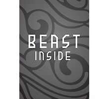 Beast inside - Phone case, t shirt and posters Photographic Print
