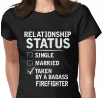 Taken By A Firefighter Shirt, Gift for Girlfriend Womens Fitted T-Shirt