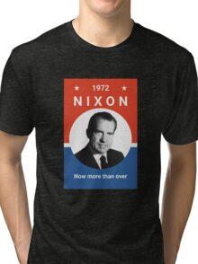 Nixon - Now More Than Ever - 1972 Tri-blend T-Shirt
