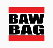 Baw bag Unisex T-Shirt