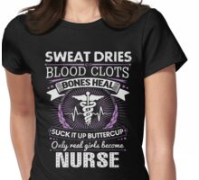 Only Real Girls Become Nurses TShirts & Hoodies Womens Fitted T-Shirt