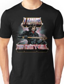 I Have The Dirty Girl Unisex T-Shirt