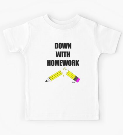Down With Homework Kids Tee
