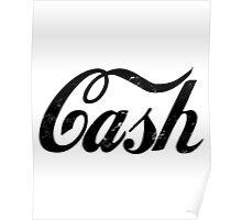 Cash - black Poster