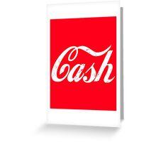 Cash - white Greeting Card