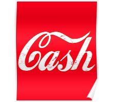 Cash - white Poster
